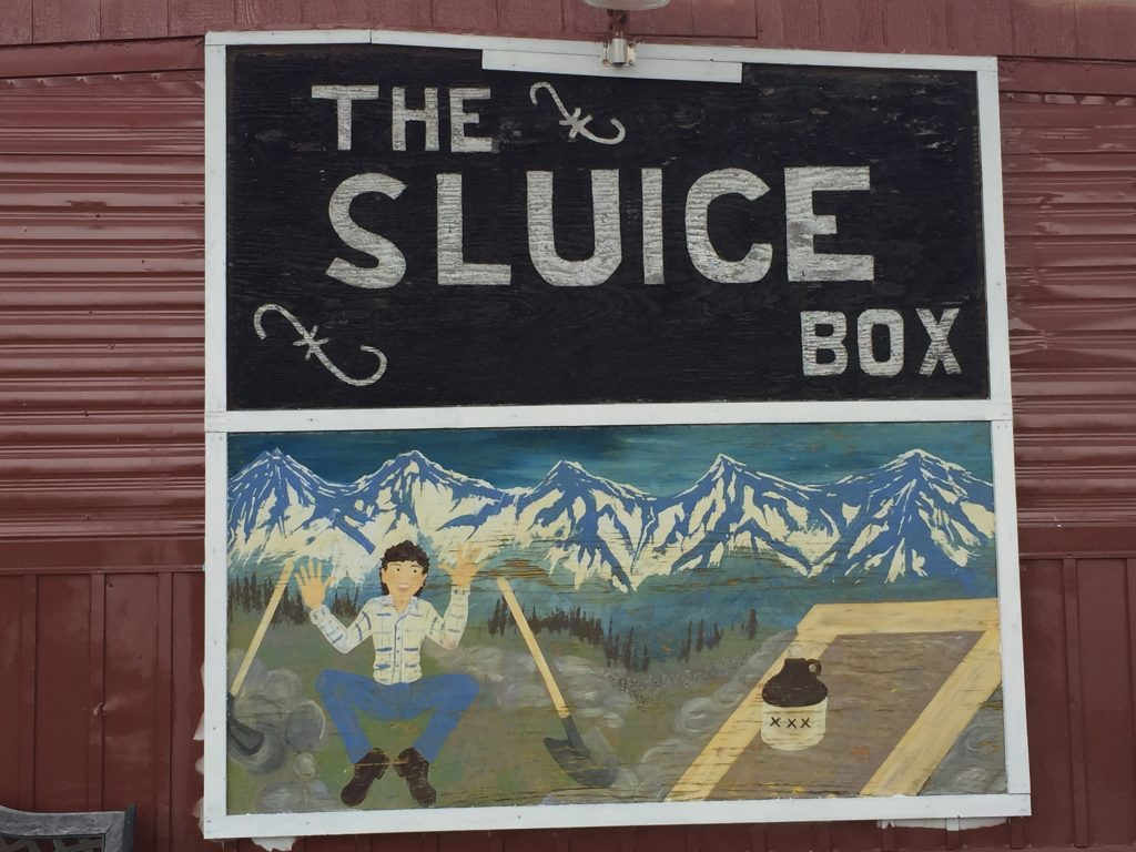Original Sluice Box Sign out front